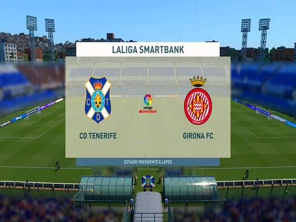 Soi kèo Tenerife vs Girona, 03h30 ngày 22/12/2020