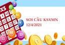 Soi cầu loto gan SXMN 12/4/2021 thứ 2 hôm nay