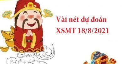 Vài nét dự đoán XSMT 18/8/2021