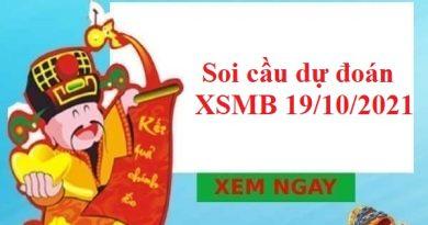 Soi cầu dự đoán XSMB 19/10/2021 hôm nay